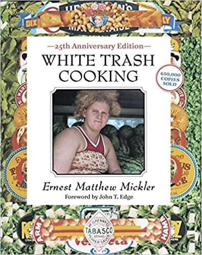 White Trash Cooking: 25th Anniversary Edition [A Cookbook] (Jargon), Amazon